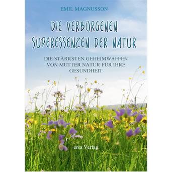 Superessenzen der Natur
